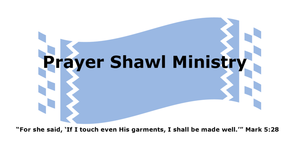 Prayer Shawl Ministry — St  Matthew's Lutheran Church