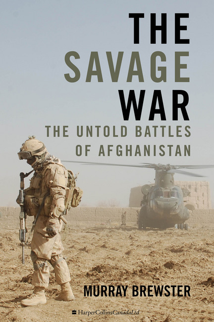 The Savage War book cover. © Murray Brewster