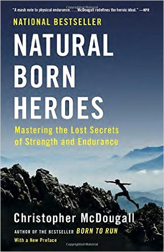 natural born heroes by chris macdougall.jpg
