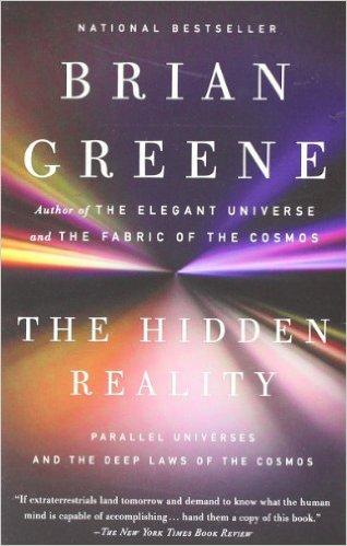 the hidden reality by brian greene.jpg
