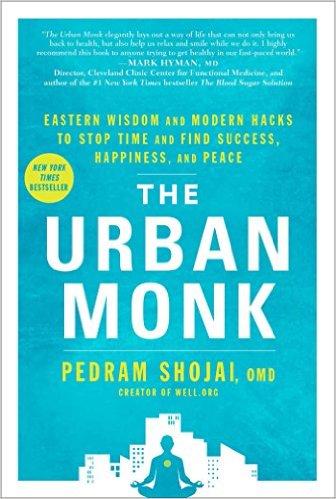 the urban monk by pedram shojai.jpg