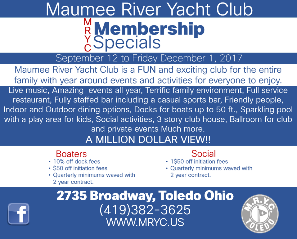 Fall/Winter new membership specials - It is always the right time to join Maumee River Yacht Club. Call or come by today to find out more about our awesome fall/winter membership specials.With or without a boat MRYC is fantastic club for everyone!