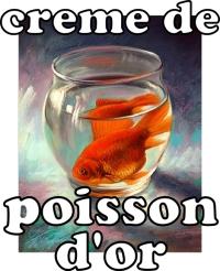 Creme de Poisson dOr