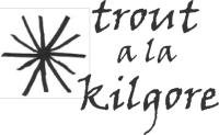 Trout a la Kilgore