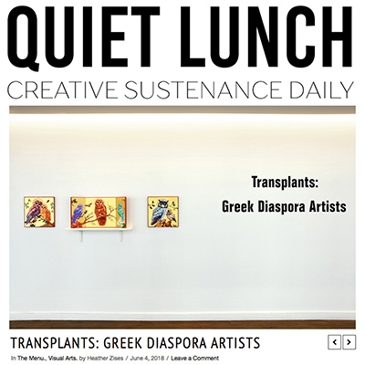 "Quiet Lunch Review of ""Transplants: Greek Diaspora Artists"""