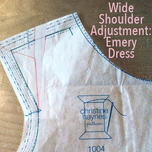 Wide Shoulder Adjustment: Emery Dress - City Stitching with Christine Haynes