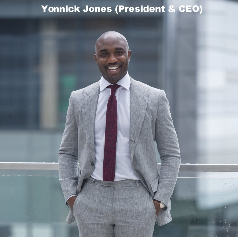 Yonnick Jones - President & CEO