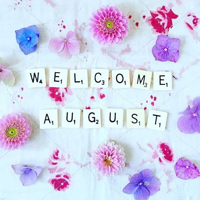 Welcome August! We can't believe we're already here!