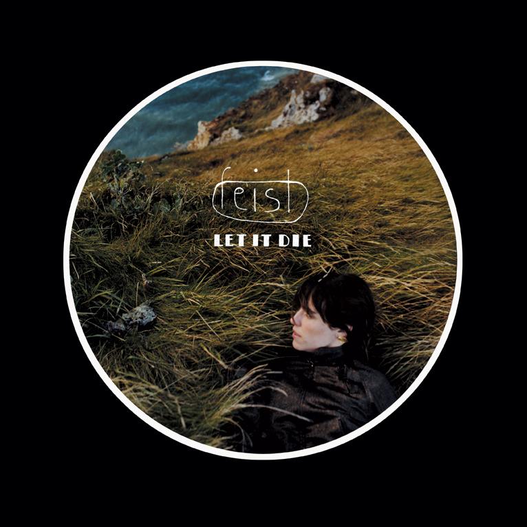 FEIST- 'LET IT DIE' ALBUM