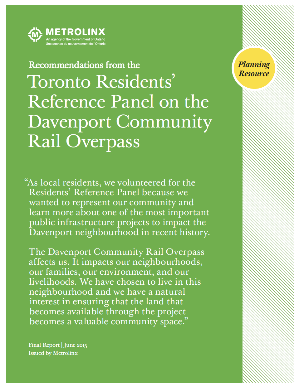T he Toronto Residents' Reference Panel on the Davenport Community Rail Overpass (2015)