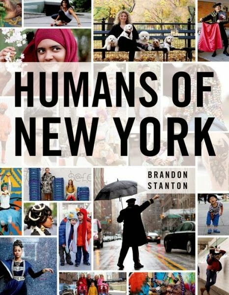 8.      Humans of NY    ($18.06) This is the perfect coffee table book or easy reading on the train. It's great to page through for avid street photographers or just photography-lovers – it shares beautiful human stories!