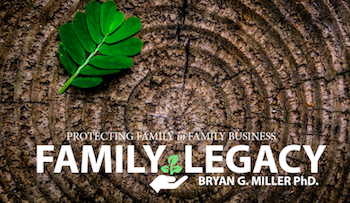 Family Legacy: Protecting the family in business. Free eBook.
