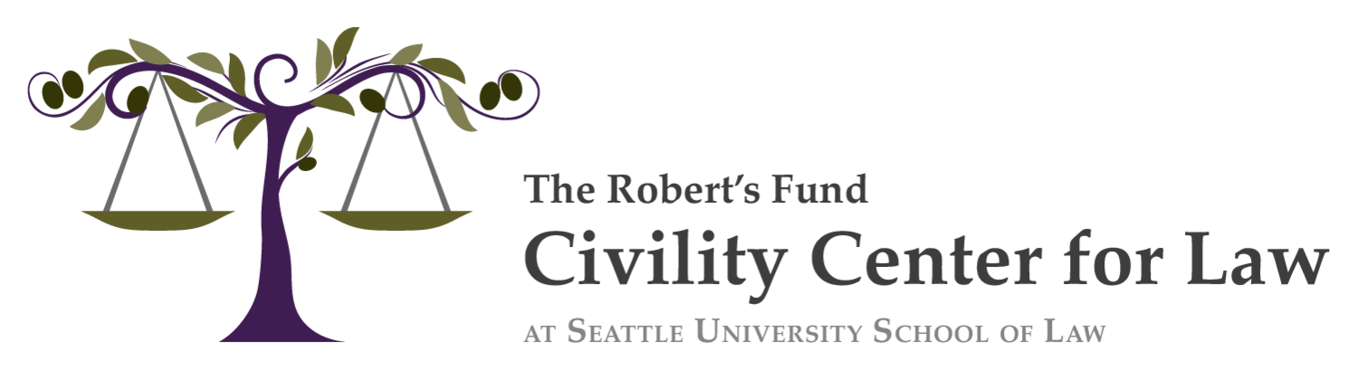 Robert's Fund Civility Center for the Law