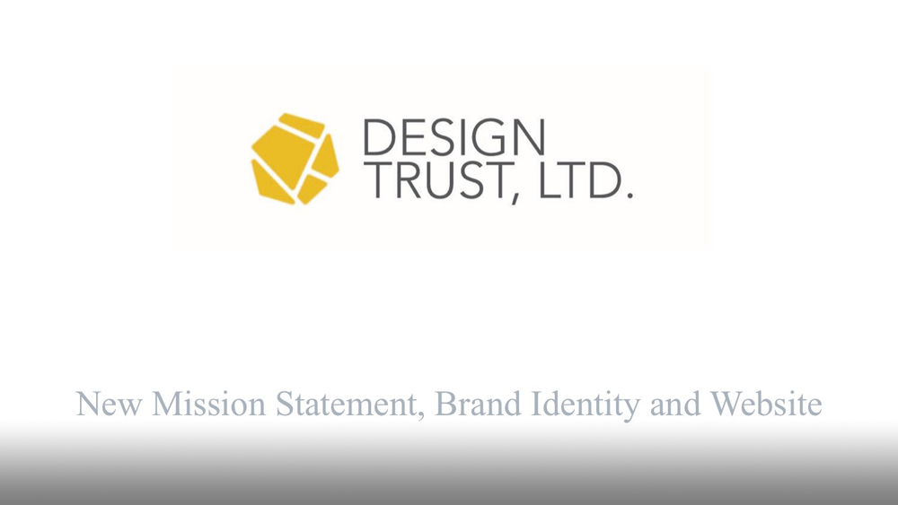 Design Trust, Ltd. is an exclusive association for CEO's of leading interior design firms. With a new board of directors, the association was seeking a brand refresh to support its aim of increasing membership and communicating its mission.