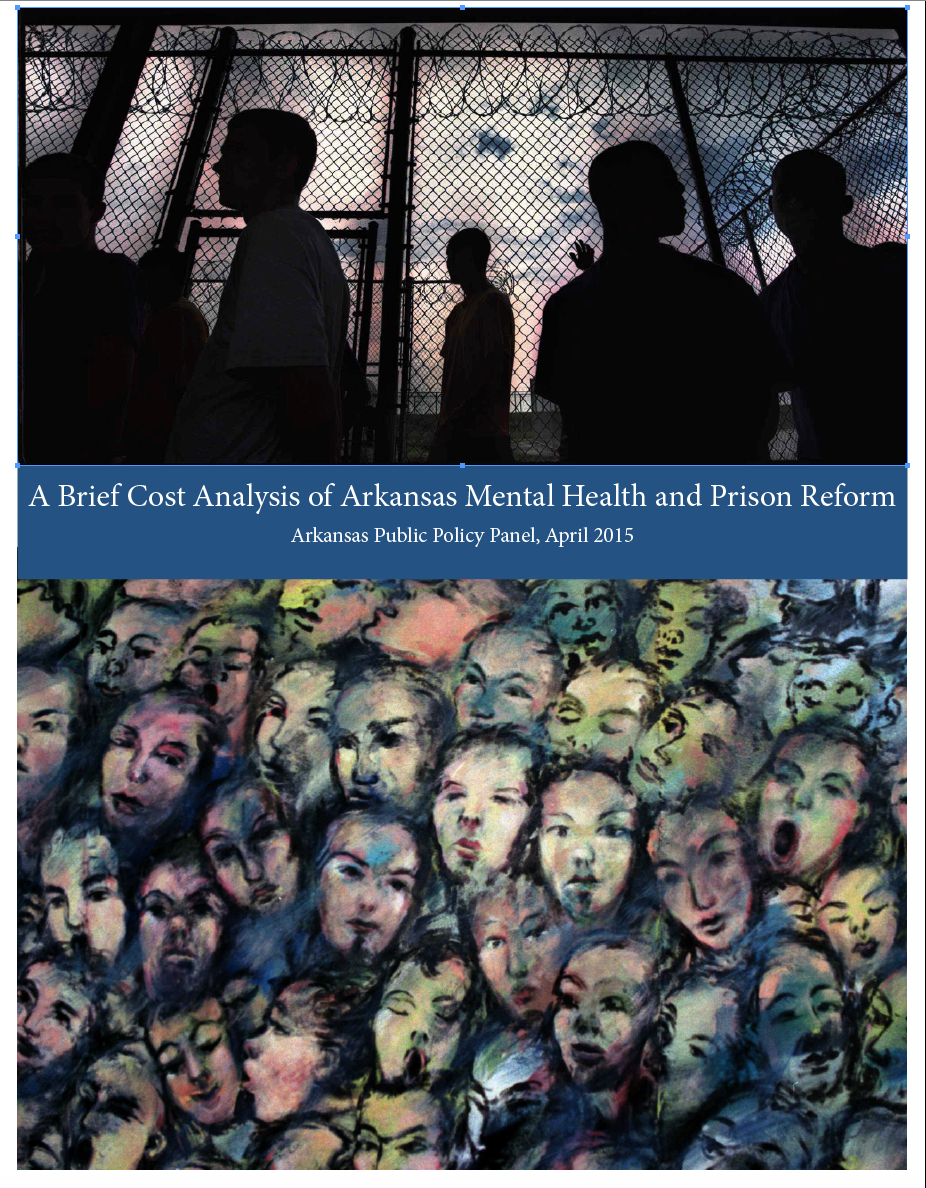 Mental Health Prison Reform Arkansas Public Policy Panel