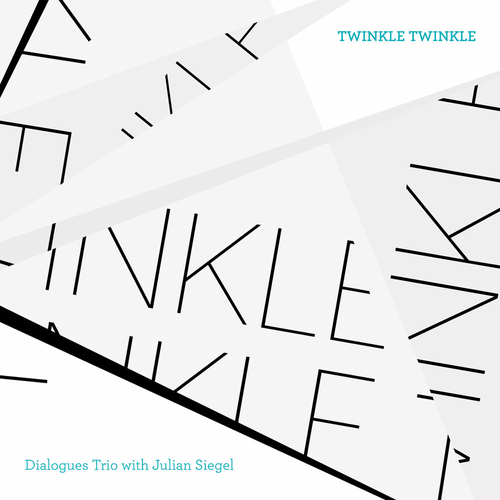Dialogues Trio - Trio featuring Andrea Di Biase and Jon Scott exploring variations on the nursery rhyme 'twinkle twinkle little star', with special guest Julian Siegel on reeds.Design by Binomi