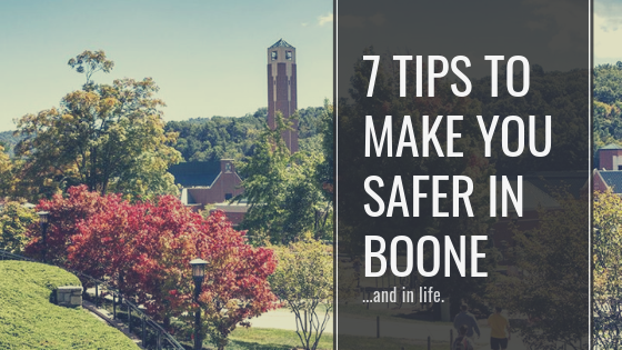 7 Tips To Make You Safer in Boone