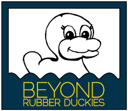 Beyond Rubber Duckies
