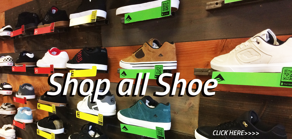 WE HAVE TONS OF SHOES FROM EMERICA, ES, ETINES, OSIRIS, ON LINE. WE ALSO CARRY VANS IN OUR STORE. ALL ORDERS OVER 75$ WILL RECEIVE FREE GROUND SHIPPING. IF YOU WANT THE BEST ONLINE SELECTION OF SKATE SHOES YOU ARE AT THE RIGHT PLACE. CLICK HERE TO BE TRANSPORTED TO A SHOE SELECTION THAT WILL BLOW YOUR MIND!