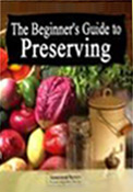 The Beginner's Guide to Preserving