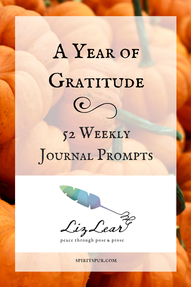 A Year of Gratitude: 52 Journal Prompts for Weekly