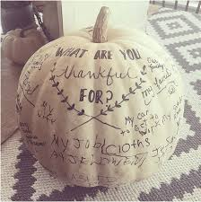 Thanksgiving themed Mindfulness exercise - Use a real or artificial pumpkin and have each family member (or friends and visitors) write down what they are thankful for.