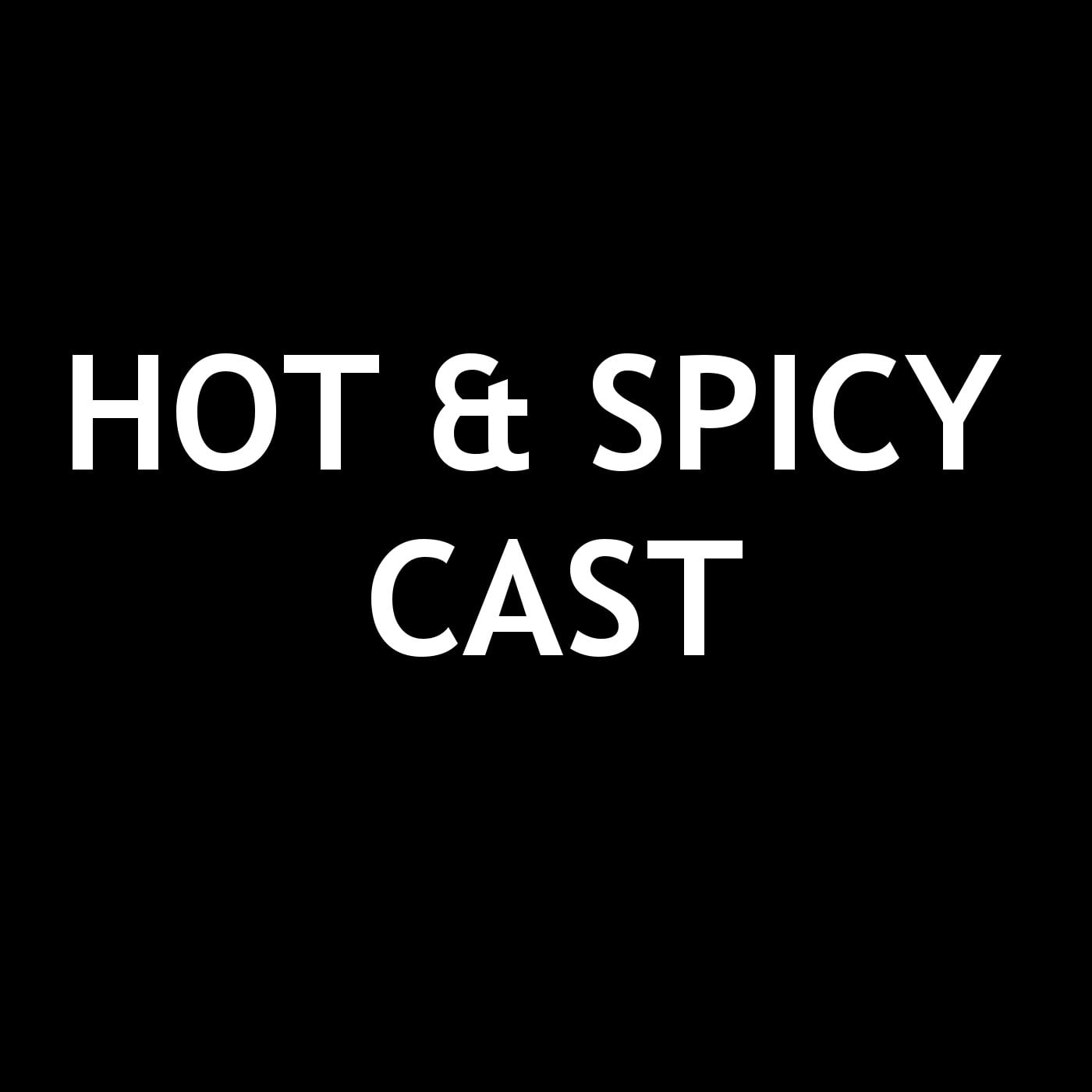 Hot & Spicy Cast