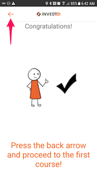Press the back arrow to move on to the next course.  na for prɛss dɛ arrow way dɛa go behen for go to dɛ oda coursɛ.