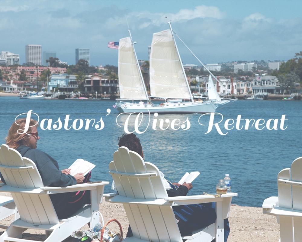 PASTORS' WIVES RETREAT MINISTRY