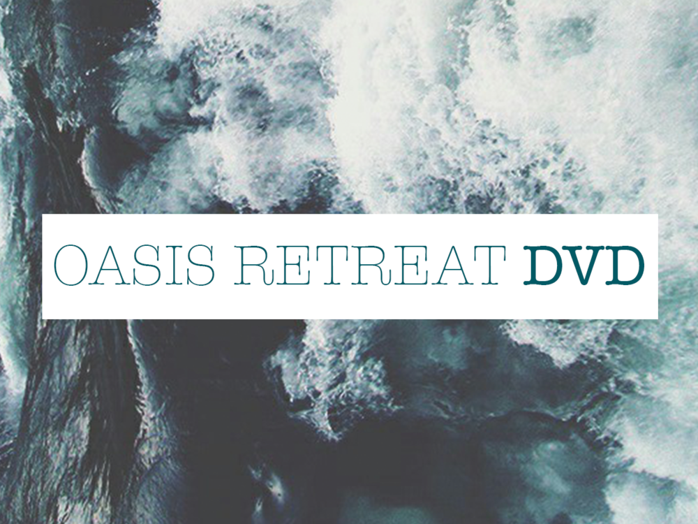OASIS RETREAT DVD