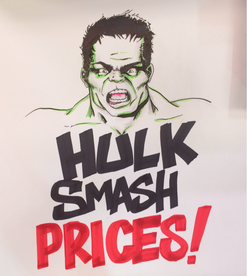 Hulk smash prices! No reason just wanted to draw Hulk at work and needed to make it seem more legit. Follow me for more cool art.