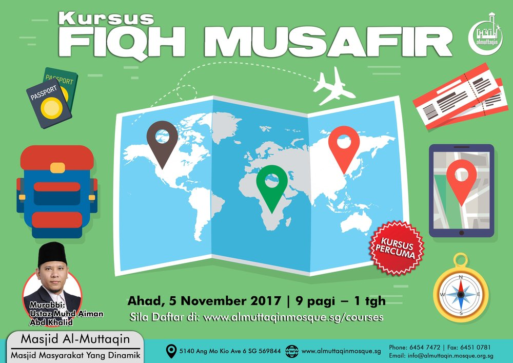 Fiqh Musafir - Ahad, 5 November 2017 | Masjid Al-MuttaqinKursus adalah PERCUMA