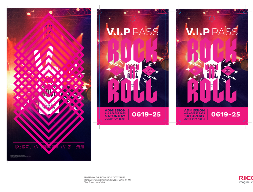 "Music Event Poster & Concert Event VIP Pass Demonstrates Clear Toner Authenticity application. Suggested Media: Glossy 80 Text & Synthetic Premium Polyester White, 11 Mil Output: 11""x17"" sheet or larger and trim & 12""x18"" and trim Process: Clear Toner over CMYK"