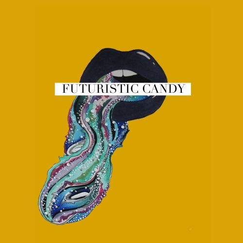 Futuristic Candy  - Introducing