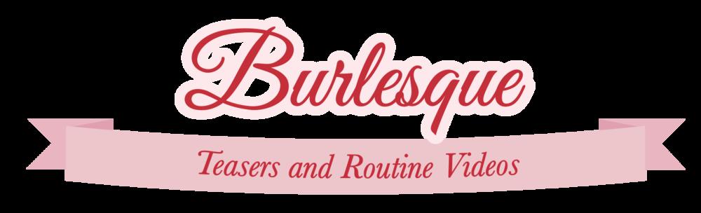 Burlesque-Videos-Title.png