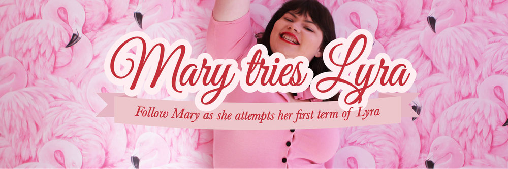 mary-tries-lyra-banner.jpg