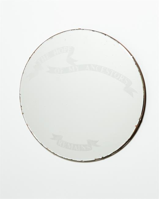 Mary Louis Browne, 'The Hope of my Ancestors'. Etched mirror, 810mm diameter.