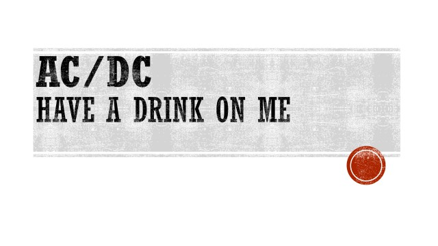 ACDC - HAVE A DRINK ON ME.jpg