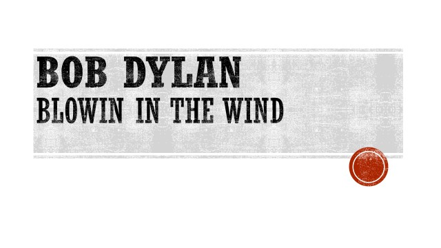 BOB DYLAN - BLOWIN IN THE WIND.jpg