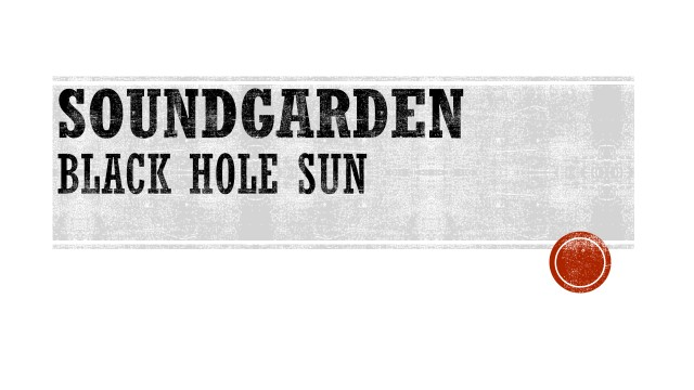 SOUNDGARDEN - BLACK HOLE SUN.jpg