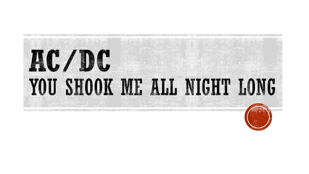 ACDC You Shook Me all Night Long.jpg
