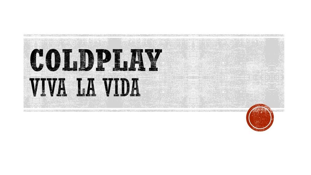 Cold Play Viva La Vida .jpg