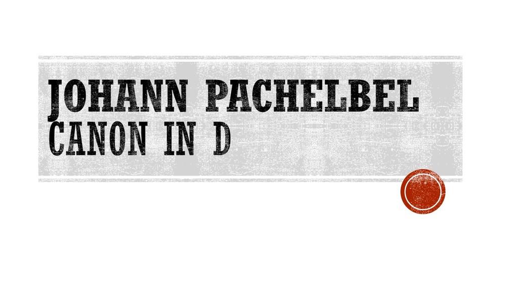 Johann Pachelbel - Canon in D.jpg