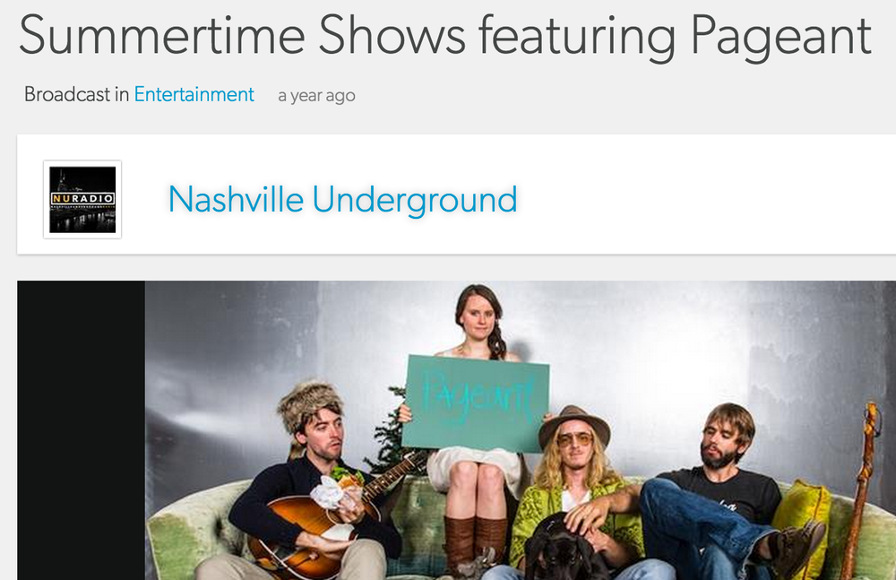 "Nashville Underground "" Summertime Shows featuring Pageant"" June 10, 2014"