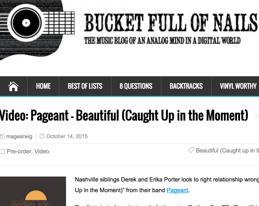 "Bucket Full of Nails ""Video: Pageant – Beautiful (Caught Up in the Moment)"" Oct 14, 2015"