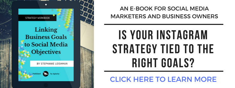 Is your Instagram strategy tied to the right goals? Click here to learn more about the e-book.