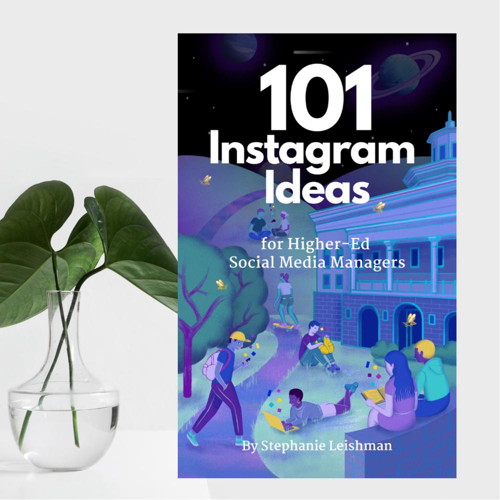 101 Instagram Ideas for Universities and Colleges