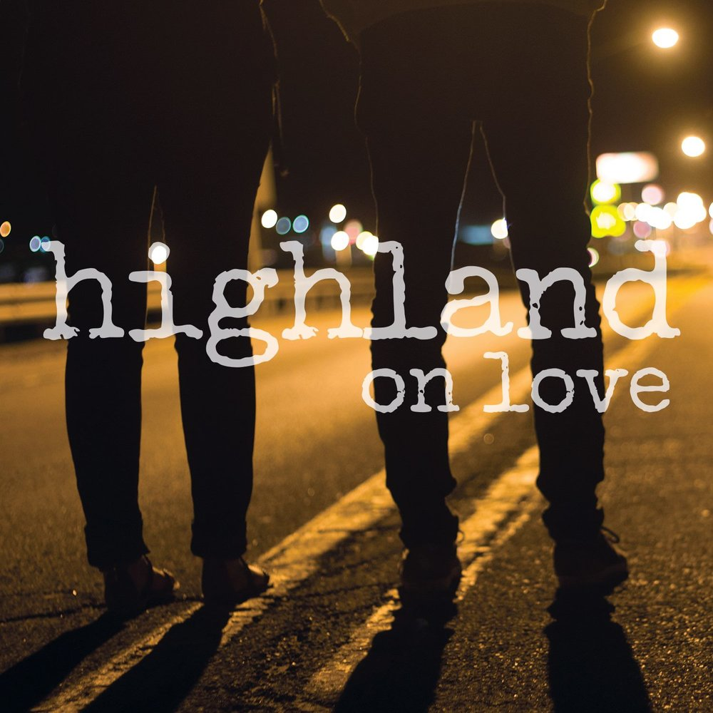 On Love - EP - Highlandreleased May 13, 2015