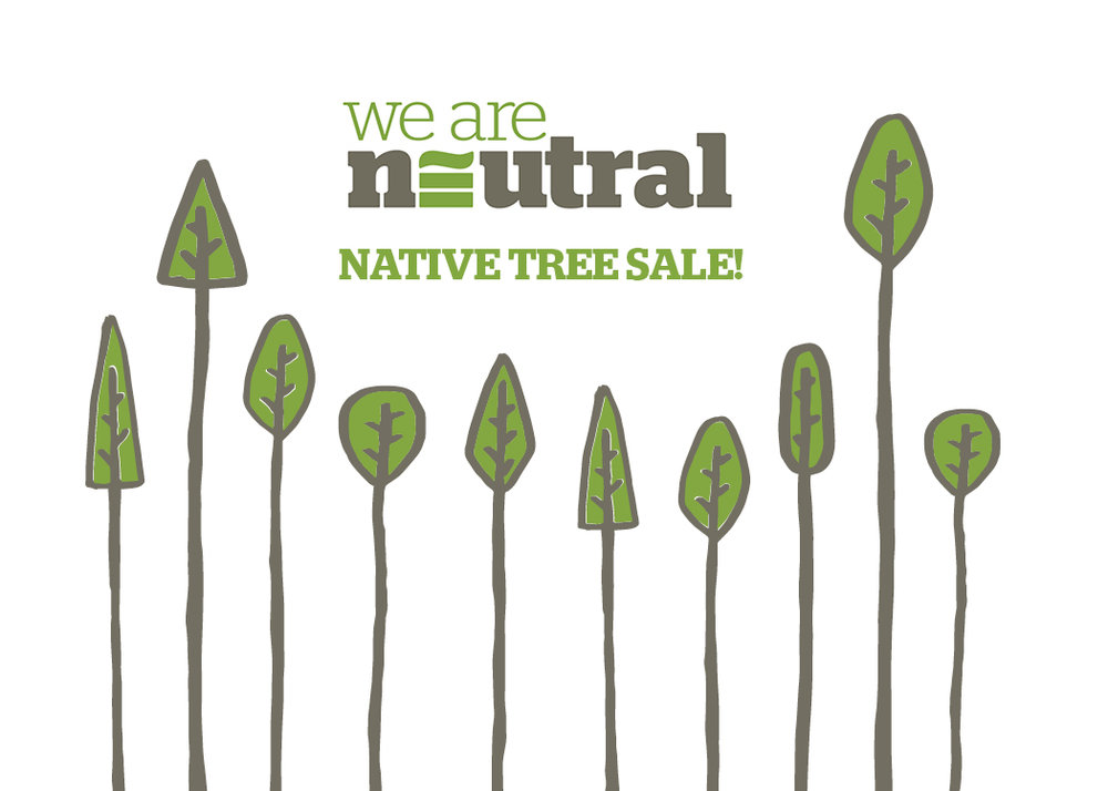 What better gift than a tree? Join us in giving back to the planet at our Native Tree Sale!
