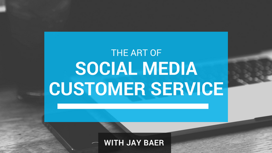 social-customer-service-jay-baer